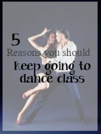 keep going to dance class