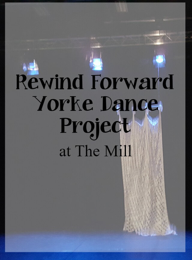 rewind-forward-yorke-dance-project-at-the-mill-arts-centre-review-what-about-dance