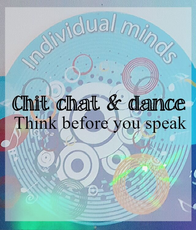 Dancing and talking - think before you speak when social dancing - What about dance
