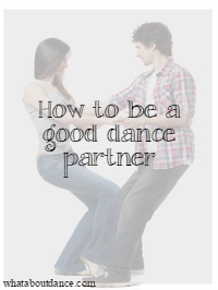 be a good dance partner