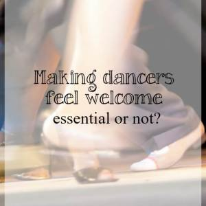 Making dancers feel welcome – essential or not?