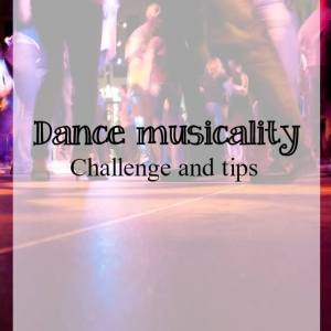 Dance musicality tips - What about dance