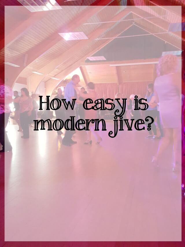 how easy is modern jive dance - what about dance