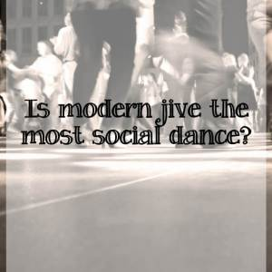 Modern jive social dancing - What about dance
