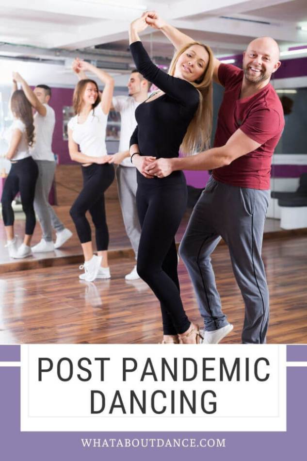 Post pandemic dancing
