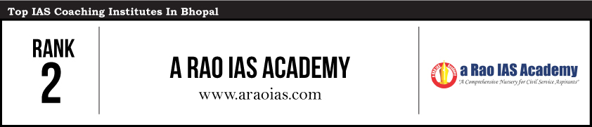 A Rao-IAS Coaching Institutes in Bhopal