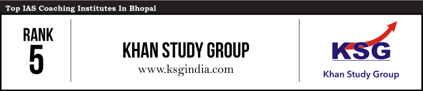 Khan Study Group-IAS Coaching Institutes in Bhopal