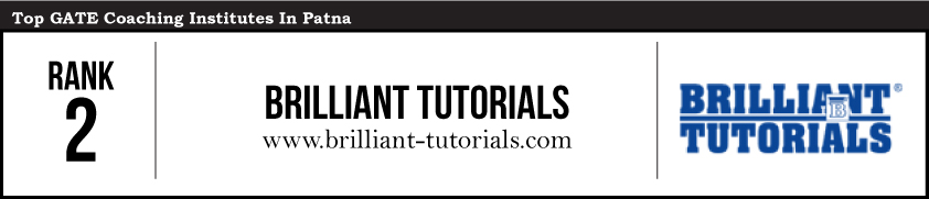 Brilliant Tutorials-Gate Coaching Institute in Patna