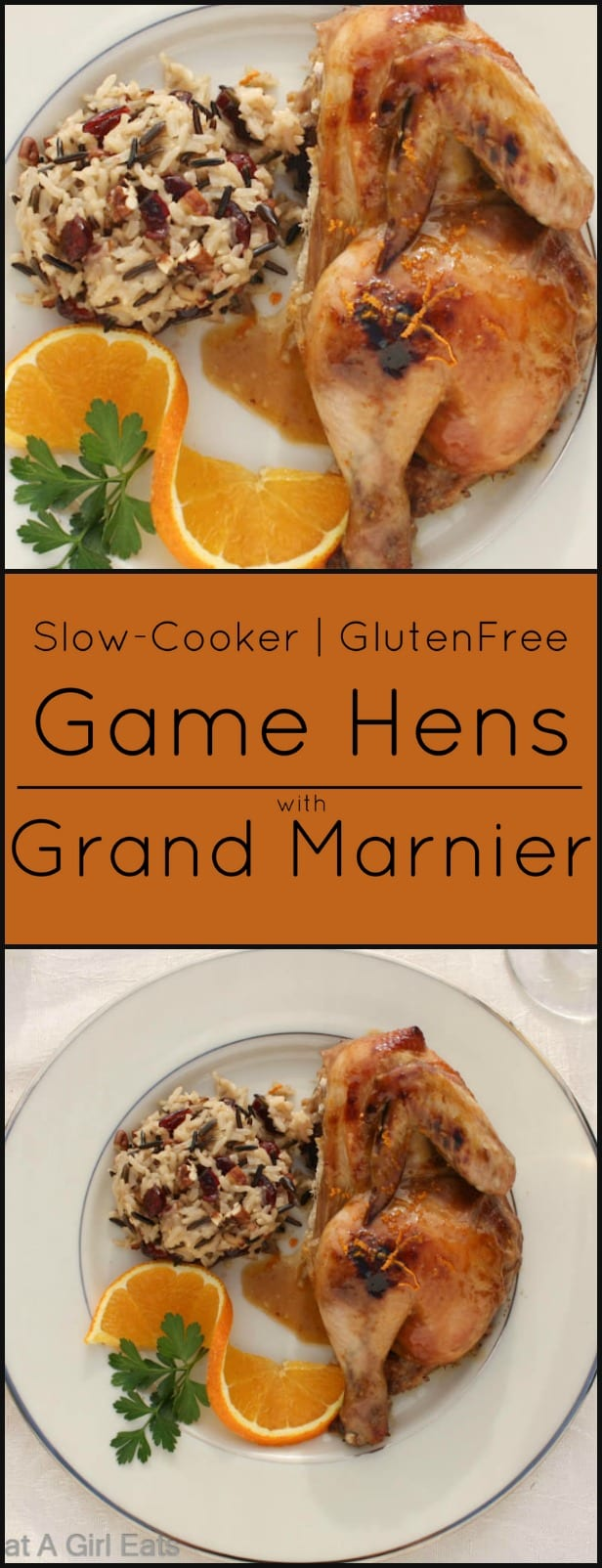 Slow-cooker Cornish Game Hens with Grand Marnier make an easy and elegant dinner. Gluten free.
