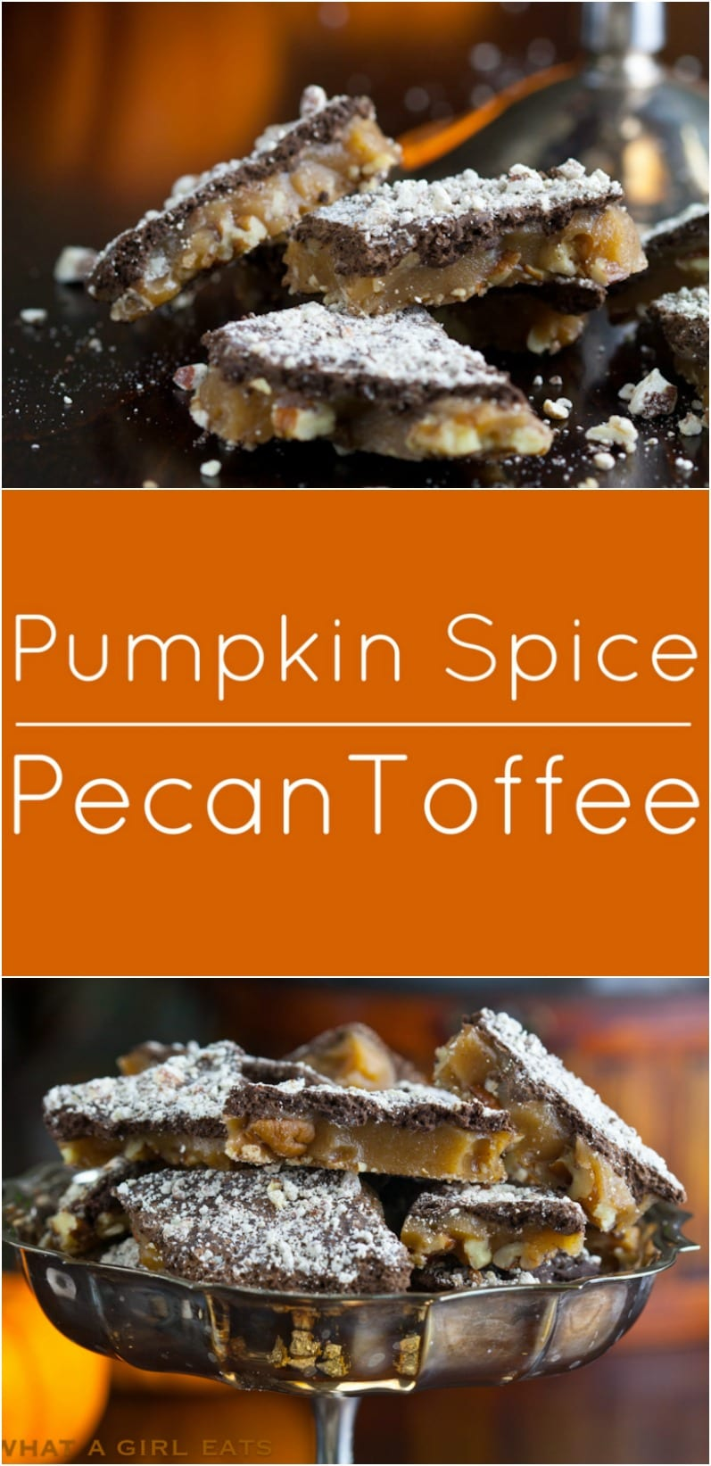 Pumpkin Spice Pecan Toffee. Perfect for autumn!