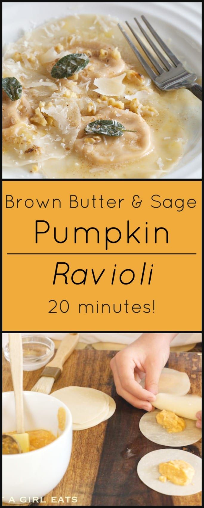20 minute Pumpkin Ravioli with Brown Butter and Sage.