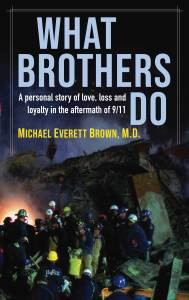 What Brothers Do - A book by Michael Everett Brown