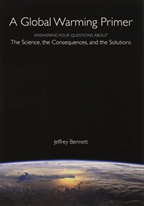 41A qTYElPL - A Global Warming Primer: Answering Your Questions About The Science, The Consequences, and The Solutions