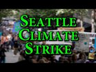 seattle strike for climate - Seattle Strike for Climate!