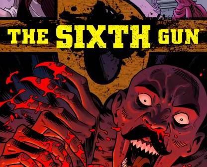 Review - The Sixth Gun #12 - Oni Press Cullen Bunn, Brian Hurtt, Bill Crabtree