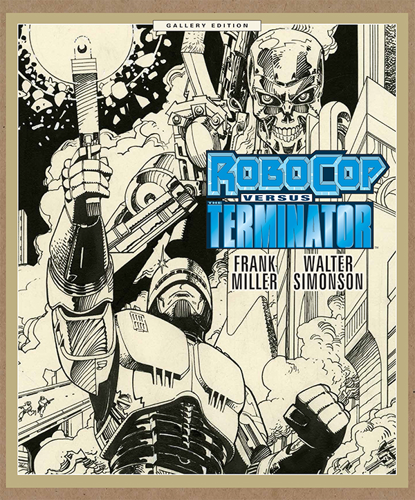 RoboCop versus The Terminator - The Miller/Simonson Classic gets a gorgeous new release.