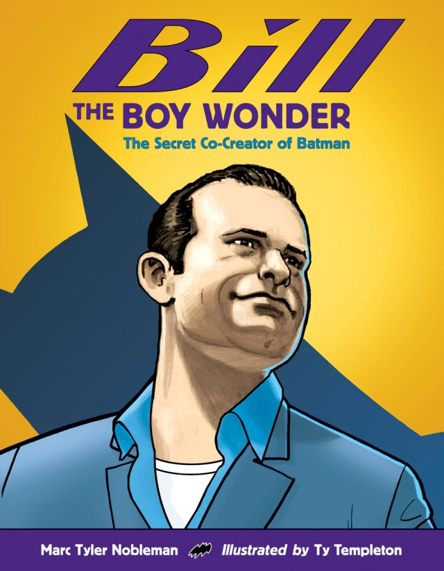 Review: Bill the Boy Wonder The Secret Co-Creator of Batman