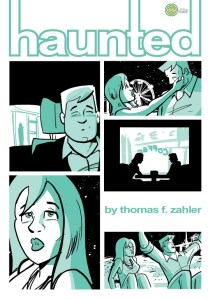 Thom Zahler's Haunted #1 - Gets 5 out of 5 Stars!