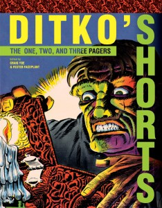 Steve Ditko's Shorts! IDW & Yoe This November!