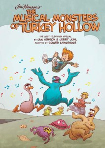 Preview/Review Jim Henson's The Musical Monsters of Turkey Hollow