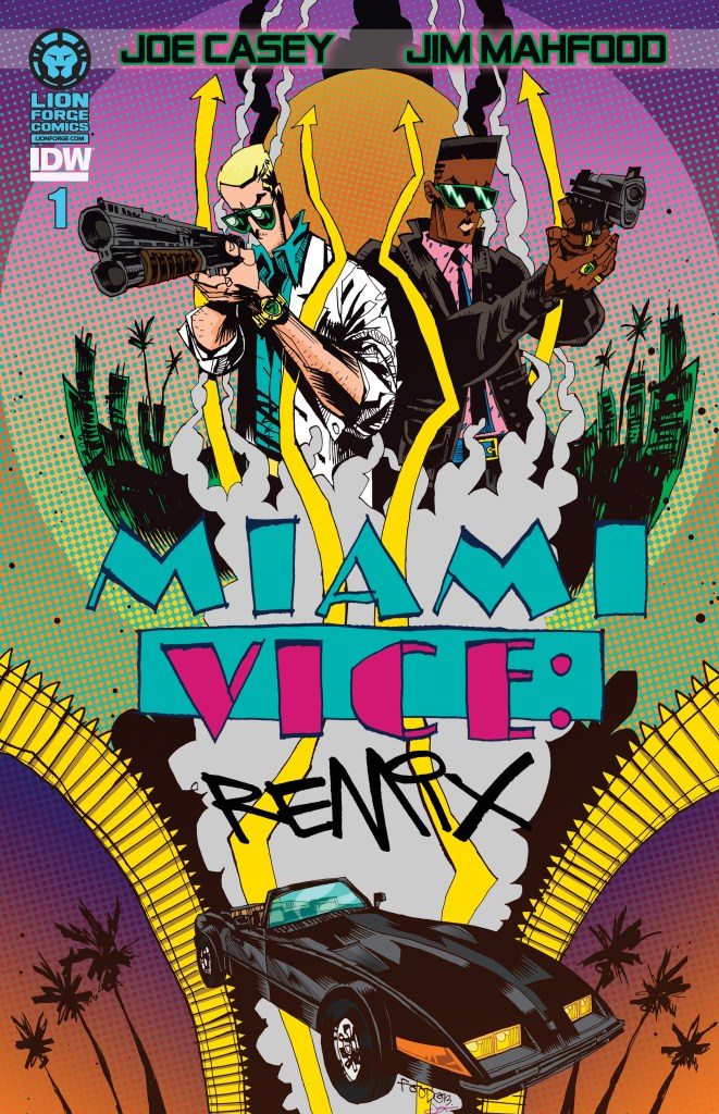 """Lion Forge Comics and IDW announce """"Miami Vice Remix"""""""
