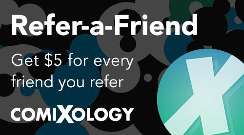 Comixology's Refer A Friend Program!