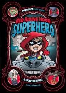 Far Out Fairy Tales - Red Riding Hood, Superhero