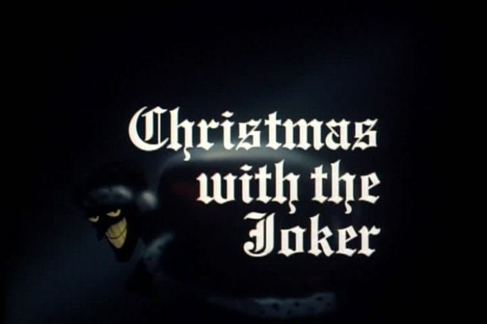 "Batman: The Animated Series ""Christmas with the Joker"""