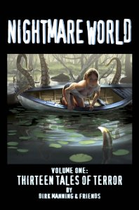 Review: Dirk Manning's Nightmare World Volume 1!