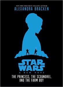 Star Wars: A New Hope - The Princess, The Scoundrel, and The Farm Boy