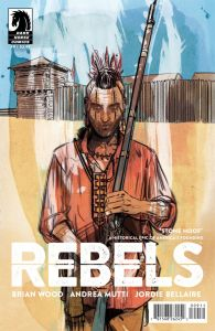 "Rebels #9 – ""A Coming of Age Story…during the French and Indian War"""