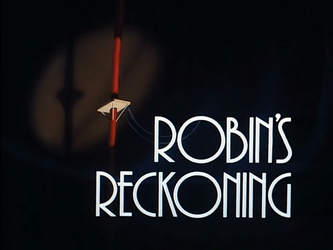 Robins_Reckoning-Title_Card