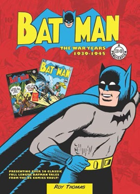 Batman: The War Years - Treat Yourself to some Classic Comics!