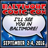 Baltimore Comic Con Guests Announced!