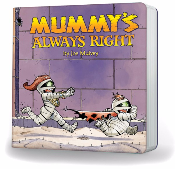Mummy's Always Right