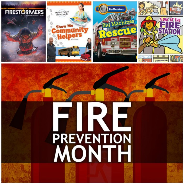 Capstone Celebrates Fire Safety Month with 4 Cool Titles