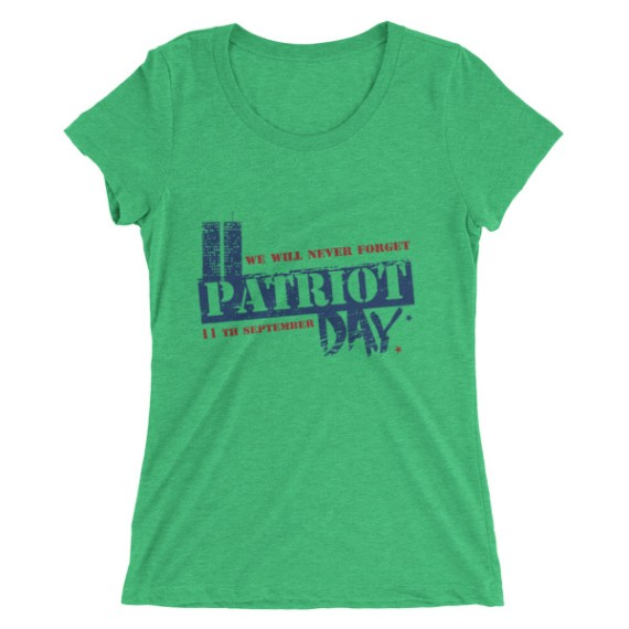 Ladies' We Will Never Forget 9/11 - PATRIOT DAY short sleeve t-shirt