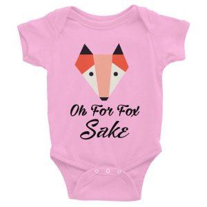 Oh Fox Fox Sake Funny Infant Bodysuit