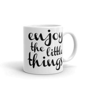 Enjoy the little things – 11oz Mug