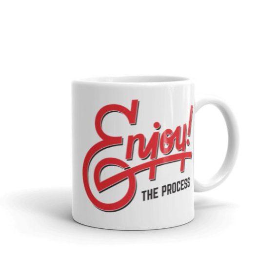 Enjoy the Process – 11oz Mug