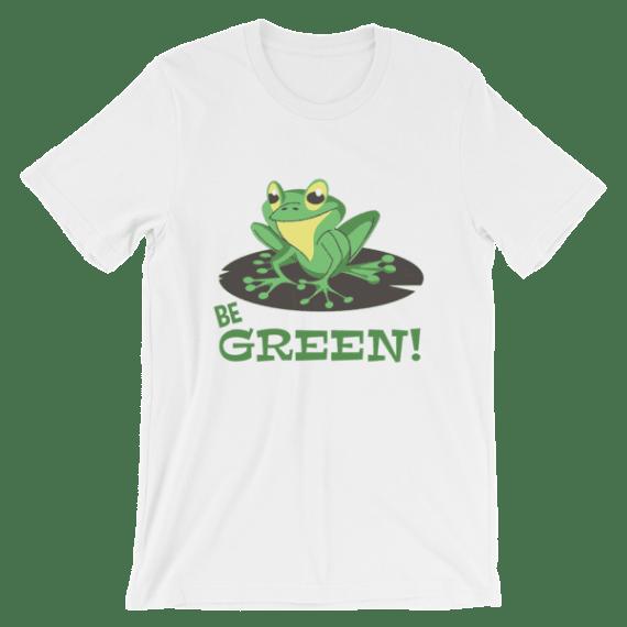 Women's Be Green Shirts - Funny Frog Short Sleeve T-Shirt