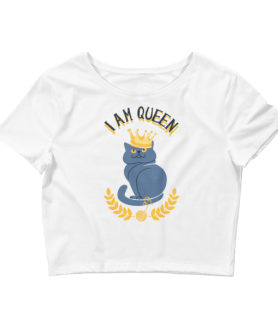 Women's I Am Queen Crop Top