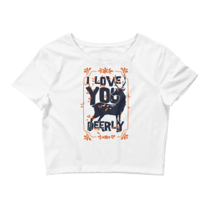 Women's I LOVE YOU DEERLY Crop Top