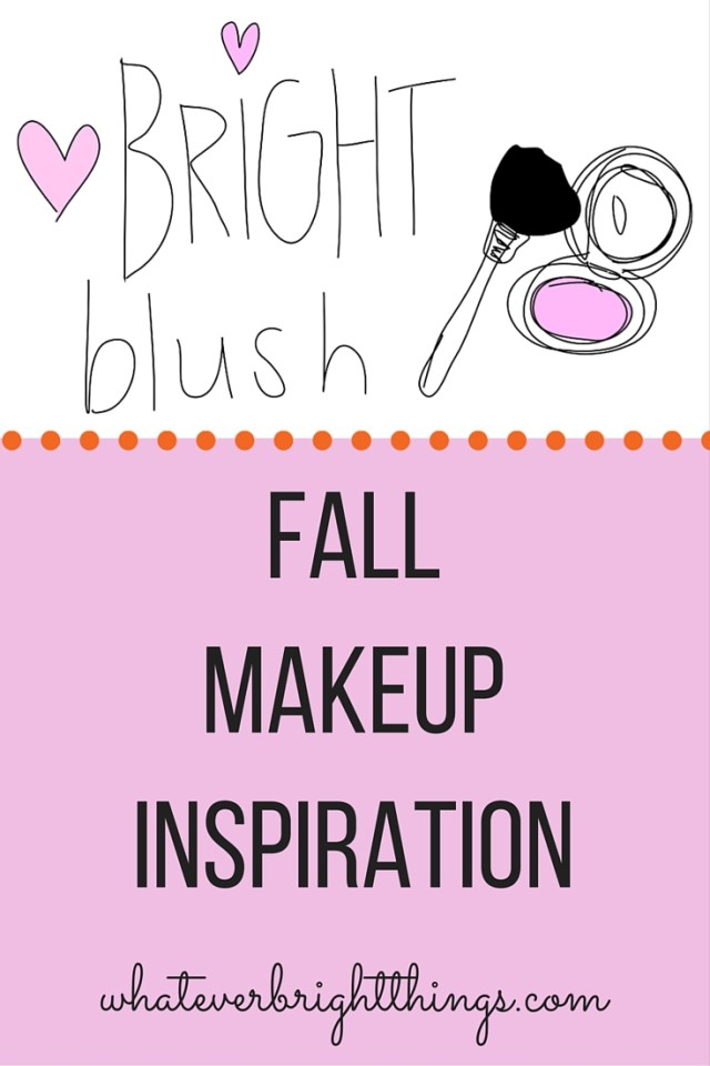 Looking for a fresh fall look? Bright blush with a bare face is the perfect subtle pop of color. Read more on Whatever Bright Things!