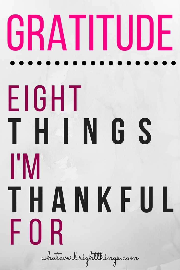 8 Things I'm Thankful For