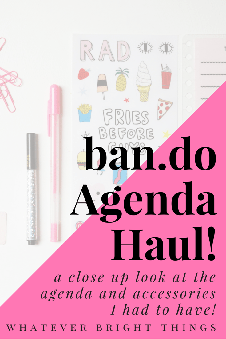 Which Ban.do Agenda and Accessories did I have to have? Click through to check out my Ban.do haul and snoop through my planner stash!