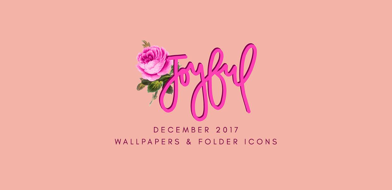 December 2017 Wallpapers U0026 Folder Icons