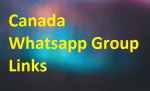 Canada Whatsapp Group Links Join 2020-2021