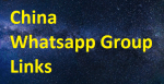 Best China Whatsapp Group Links 2020-2021