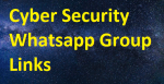 List of Cyber Security Whatsapp Group Links 2021